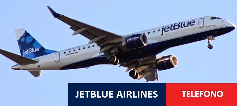 Jetblue Airways español Teléfono: For Reservaciones