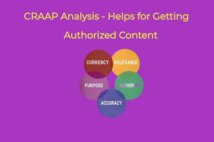 CRAAP Analysis - Helps for Getting Authorized Content