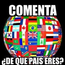 De que país eres