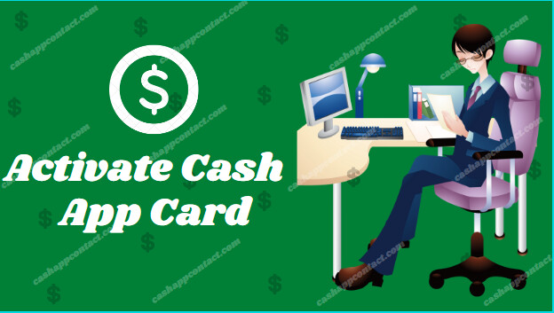 How to Activate Cash App Card? - Step by Step in 2 Minutes