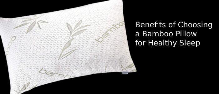 Bamboo Pillows : Overview   Genuine Benefits   Sleepsia