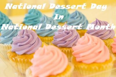 Dessert Day In Dessert Month