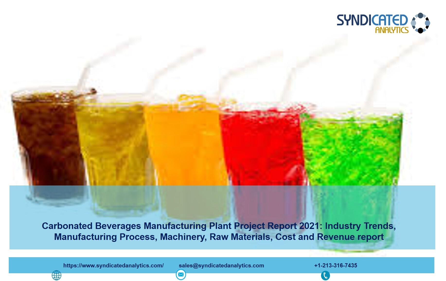 Detailed Project Report On Carbonated Beverages Manufacturing Plant 2021-2026