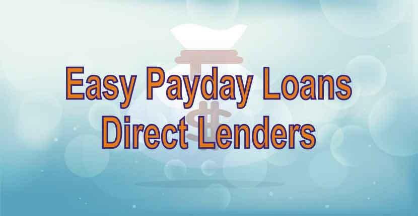 Easy Payday Loans Direct Lenders |GetFastCashUS