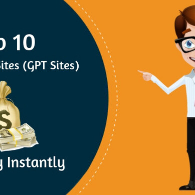 best gpt sites that pay instantly