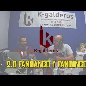 """Capítulo 2.8 - Kgalderos """"Podcast""""   Fandango y Fandingo"""