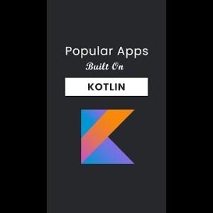 Popular apps bult on kotlin