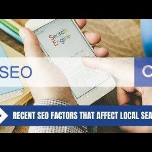Recent SEO Factors that Affect Local Searches