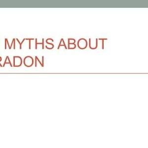 7 Myths about Radon