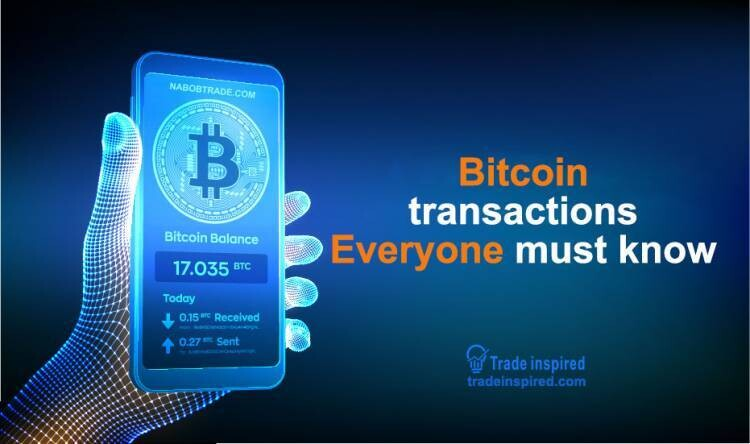 Bitcoin transactions everyone must know