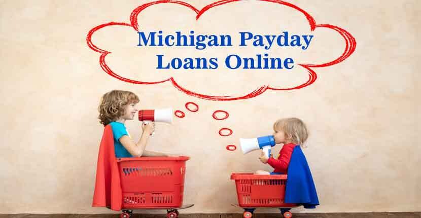 Michigan Payday Loans Online