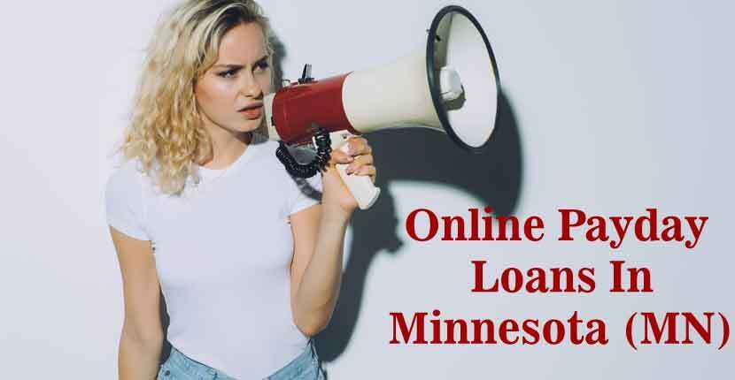 Online Payday Loans In Minnesota (MN)