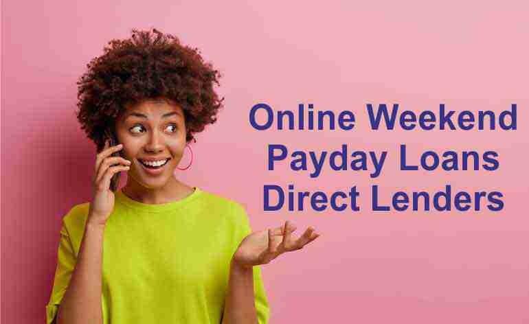 Online Weekend Payday Loans Direct Lenders