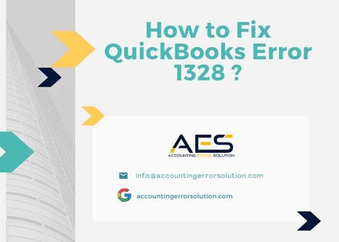 How to resolve quickbooks error 1328 in Quick steps