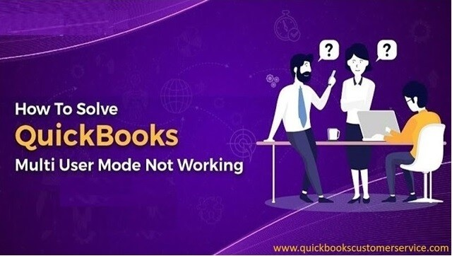 TROUBLESHOOTING FOR QUICKBOOKS MULTI-USER MODE NOT WORKING ISSUES