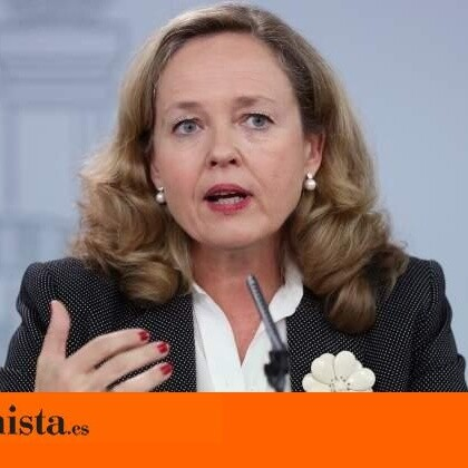 Calviño afirma que el Gobierno quiere desacoplar la evolución de mercados de la factura