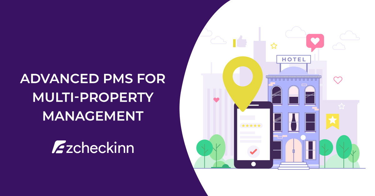 How can an Advanced PMS Make Multi-Property Management Efficient Amid the Covid-19 Pandemic?