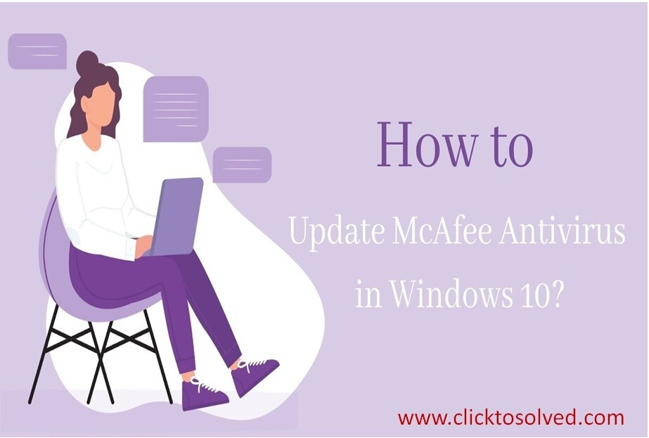 LET UPDATE MCAFEE ANTIVIRUS IN WINDOWS 10 WITH EASY STEPS